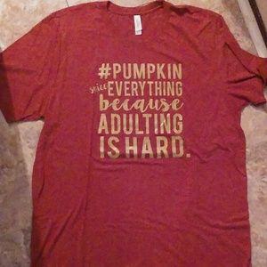 """Pumpkin Spice/Adulting"" tee, XL (unisex)"